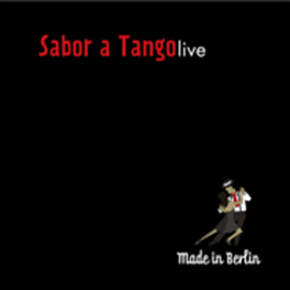 "Sabor a tango: ""Made in Berlin"""